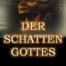 Bettina Römer Hörbuch der Schatten Gottes